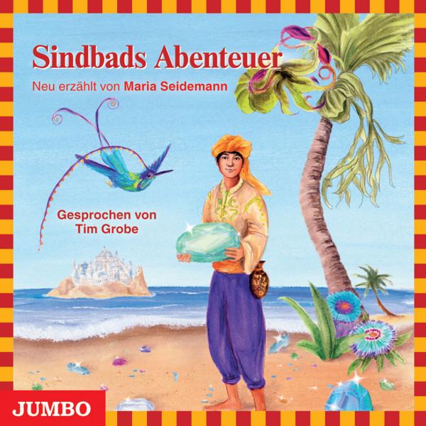 Sindbads Abenteuer - Moderne Klassiker als HörAbenteuer