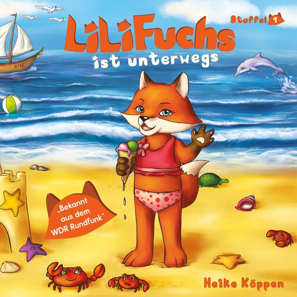 LiLi Fuchs - Lili Fuchs ist unterwegs