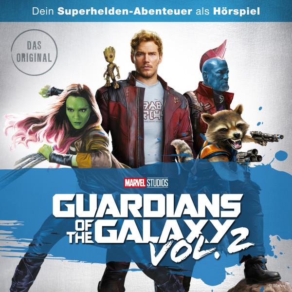 Marvel Hörspiel - Guardians of the Galaxy Vol. 2 (Das Original-Hörspiel zum Marvel Film)