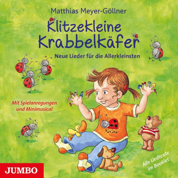 Klitzekleine Krabbelkäfer - Neue Lieder für die Allerkleinsten