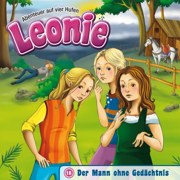 Leonie - Abenteuer auf vier Hufen - 18: Der Mann ohne Gedächtnis
