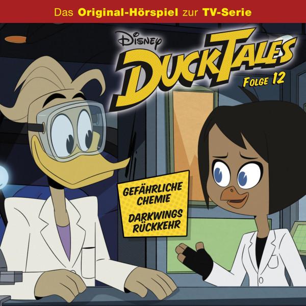 DuckTales Hörspiel - Disney/DuckTales - Folge 12: Gefährliche Chemie/Darkwings Rückkehr (Disney TV-Serie)
