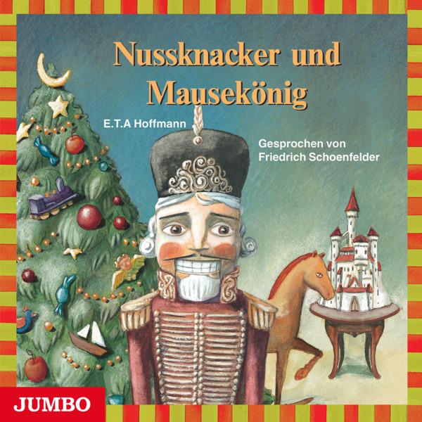 Nussknacker und Mausekönig - Moderne Klassiker als HörAbenteuer