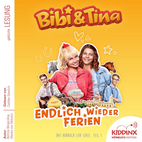 Bibi & Tina - Hörbuch zur Serie: Endlich wieder Ferien (Teil 1)