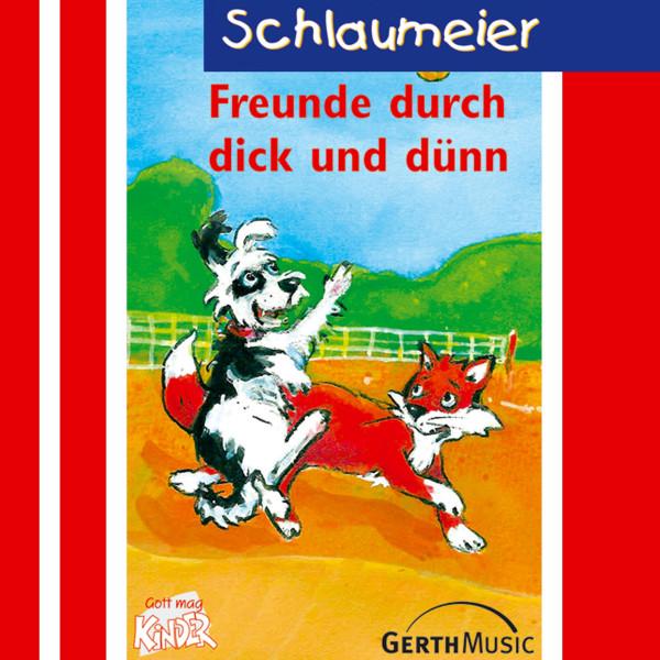 Schlaumeier - Freunde durch dick und dünn - Folge 7
