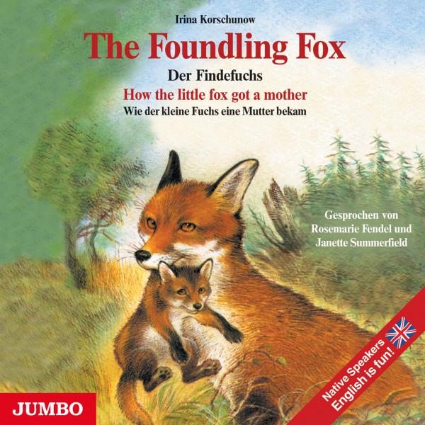 The Foundling Fox - How the little fox got a mother