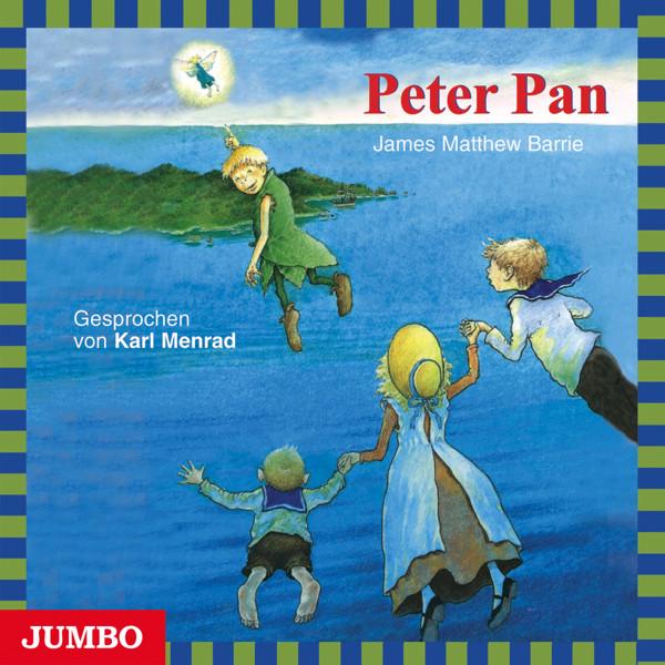Peter Pan - Moderne Klassiker als HörAbenteuer