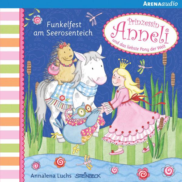 Prinzessin Anneli (3). Funkelfest am Seerosenteich