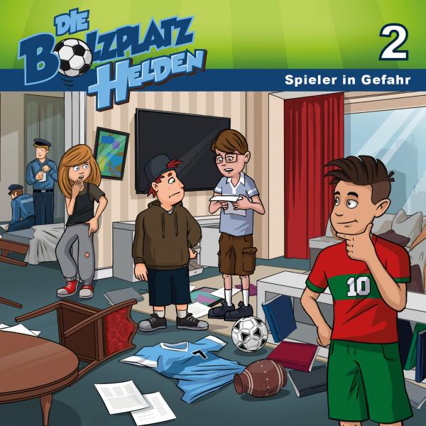 Die Bolzplatzhelden - 02: Spieler in Gefahr