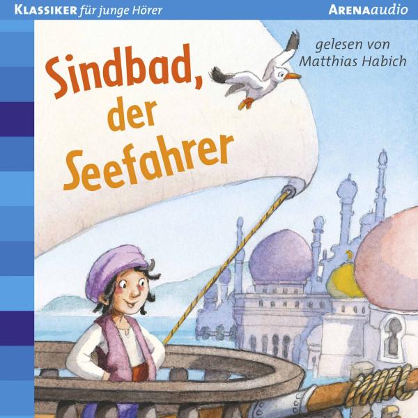 Sindbad, der Seefahrer - Der Bücherbär. Klassiker für junge Hörer: