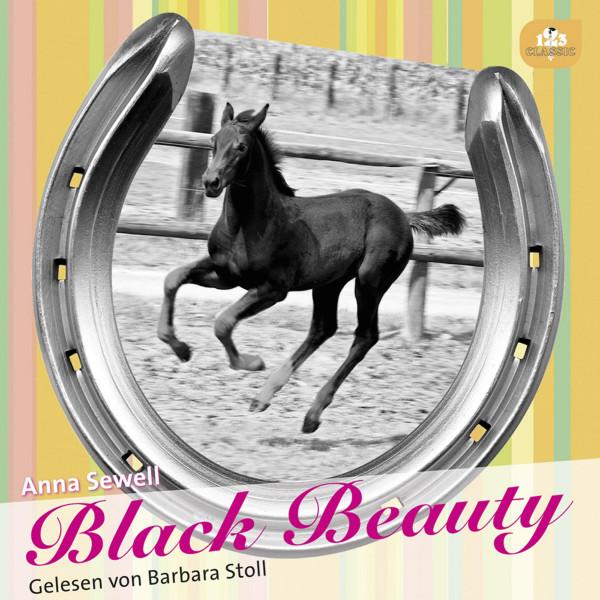 Black Beauty - Die Lebensgeschichte eines Pferdes von sich selbst erzählt