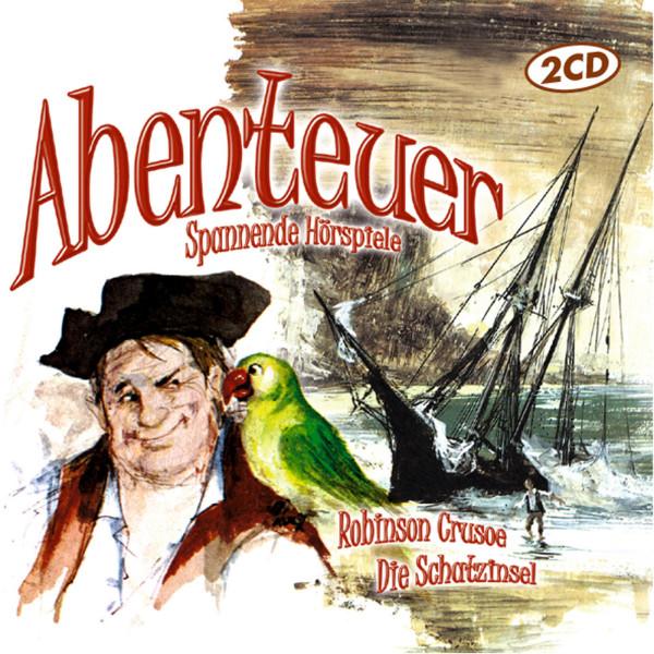 Abenteuer: Spannende Hörspiele - Robinson Crusoe |Die Schatzinsel