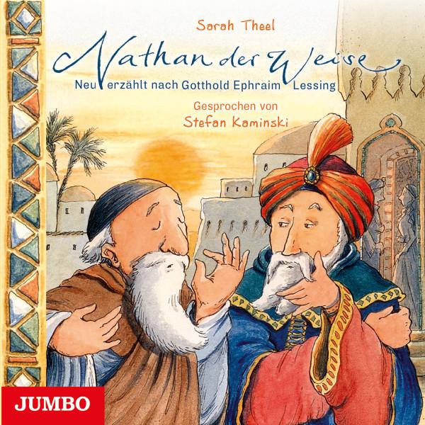 Nathan der Weise - Neu erzählt nach Gotthold Ephraim Lessing