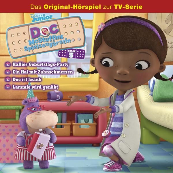 Doc McStuffins Hörspiel - Folge 5: Hallies Geburtstags-Party/Ein Hai mit Zahnschmerzen/Doc ist krank/Lammie wird genäht (Disney TV-Serie)