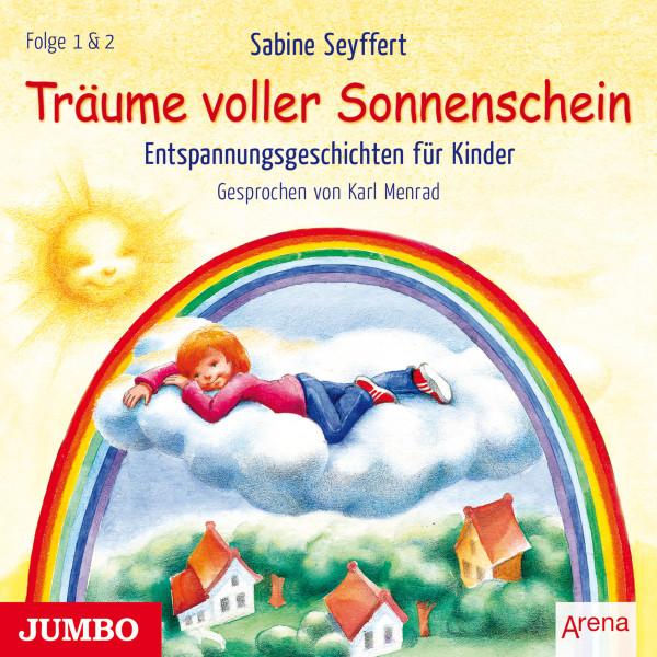 Träume voller Sonnenschein - Entspannungsgeschichten für Kinder