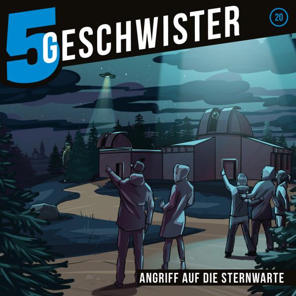 5 Geschwister - 20: Angriff auf die Sternwarte