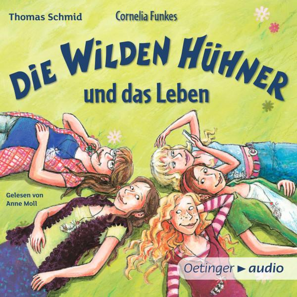 Cornelia Funkes Die Wilden Hühner und das Leben - Gekürzte Lesung