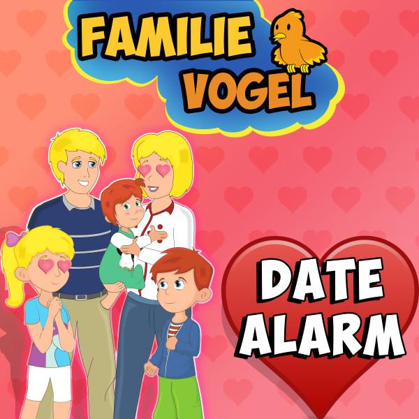 Date-Alarm bei Familie Vogel
