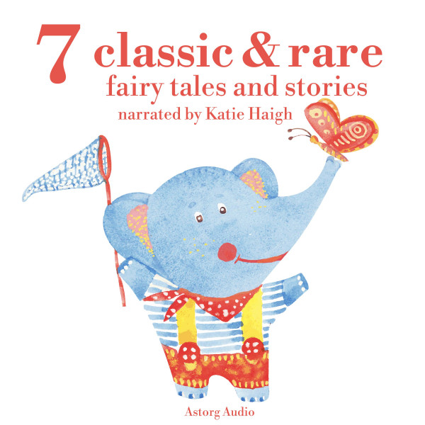 7 classic and rare fairy tales and stories for little children