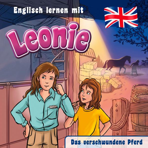 Englisch lernen mit Leonie - Das verschwundene Pferd - Englisch lernen mit Leonie
