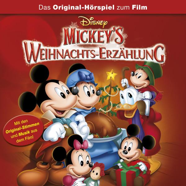 Micky's Weihnachts-Erzählung Hörspiel - Micky's Weihnachts-Erzählung (Das Original-Hörspiel zum Disney Film)