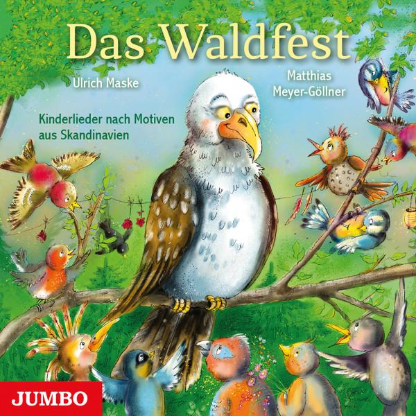 Das Waldfest. Kinderlieder nach Motiven aus Skandinavien