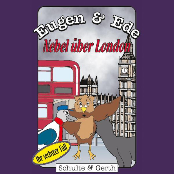 Nebel über London (Eugen & Ede - Ihr sechster Fall) - Ein musikalisches Kinder-Hörspiel