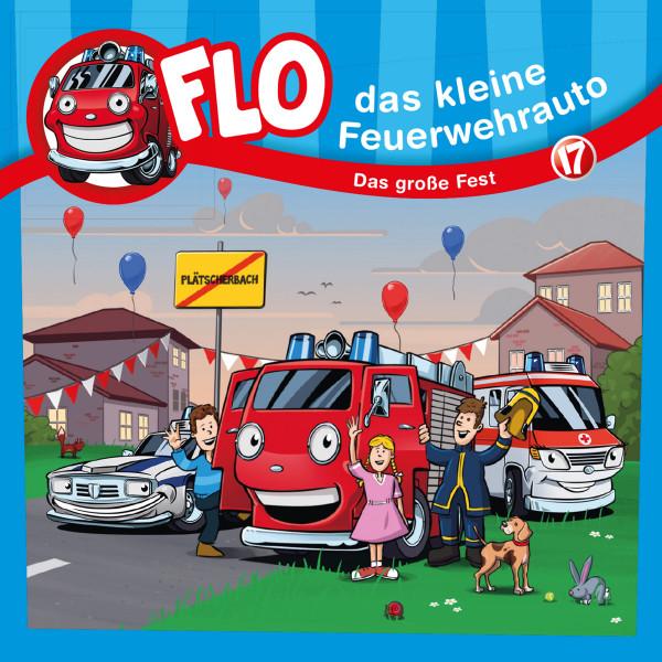 Flo, das kleine Feuerwehrauto - 17: Das große Fest