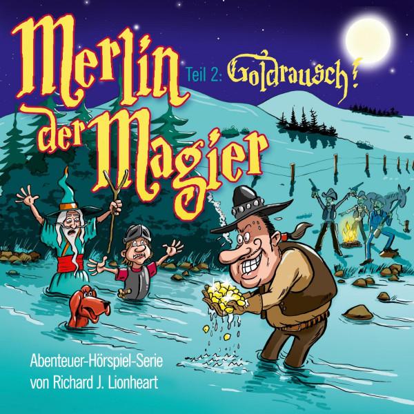 Merlin der Magier - Episode 2: Goldrausch