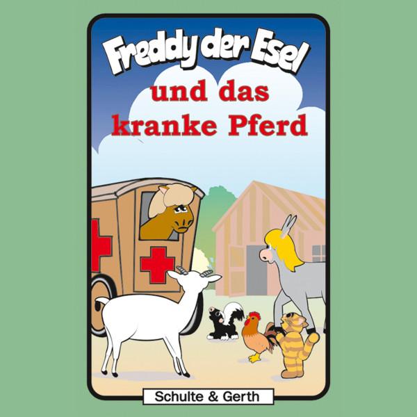 Freddy und das kranke Pferd (Freddy der Esel 30) - Ein musikalisches Hörspiel