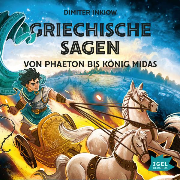 Griechische Sagen. Von Phaeton bis König Midas