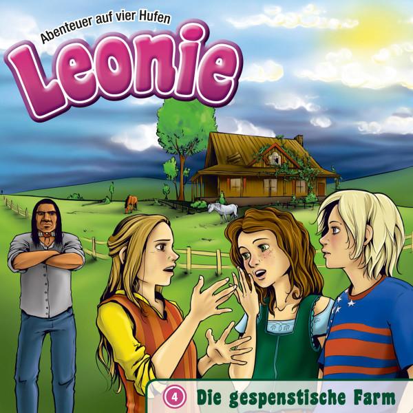 Leonie - Abenteuer auf vier Hufen - 04: Die gespenstische Farm