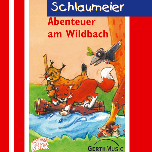 Abenteuer am Wildbach (Schlaumeier 4) - Kinder-Hörspiel