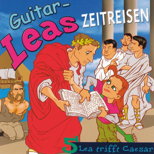 Guitar-Leas Zeitreisen - Teil 5: Lea trifft Caesar