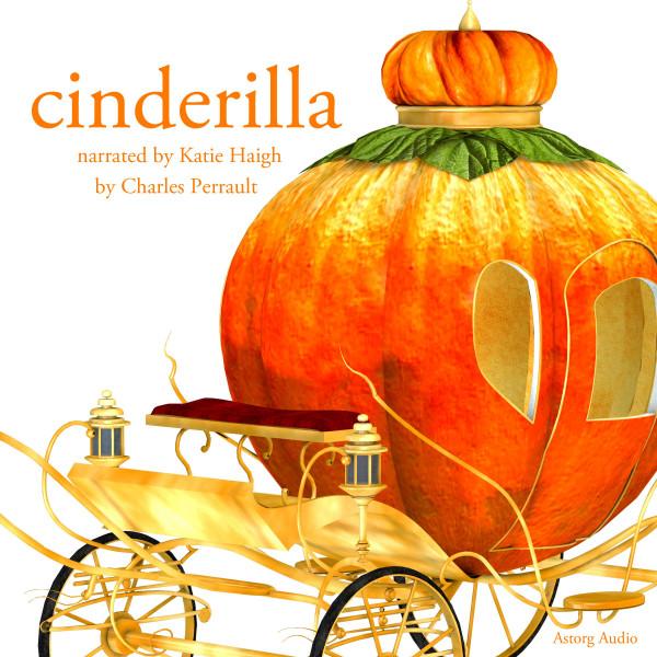 Cinderella, a fairytale