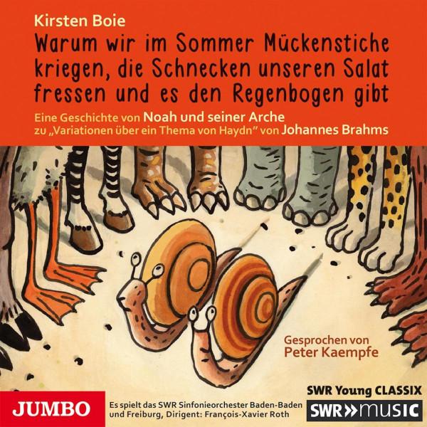 """Warum wir im Sommer Mückenstiche kriegen, ... - Eine Geschichte von Noah und seiner Arche zu """"Variationen über ein Thema von Haydn"""" von Johannes Brahms"""
