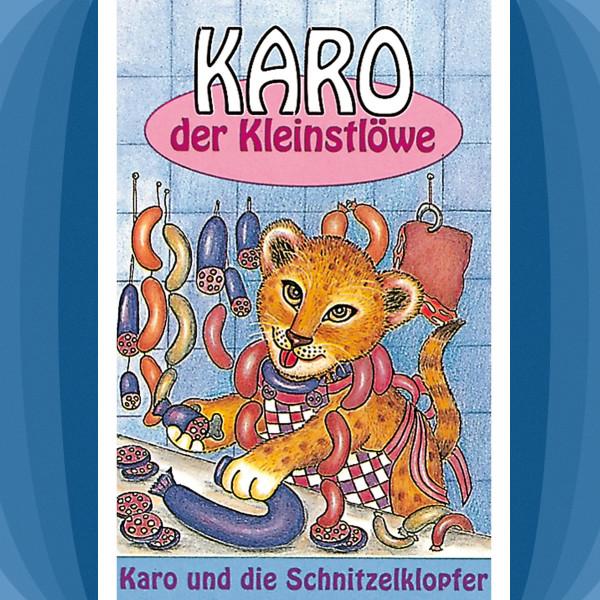 Karo der Kleinstlöwe - Karo und die Schnitzelklopfer - Folge 2