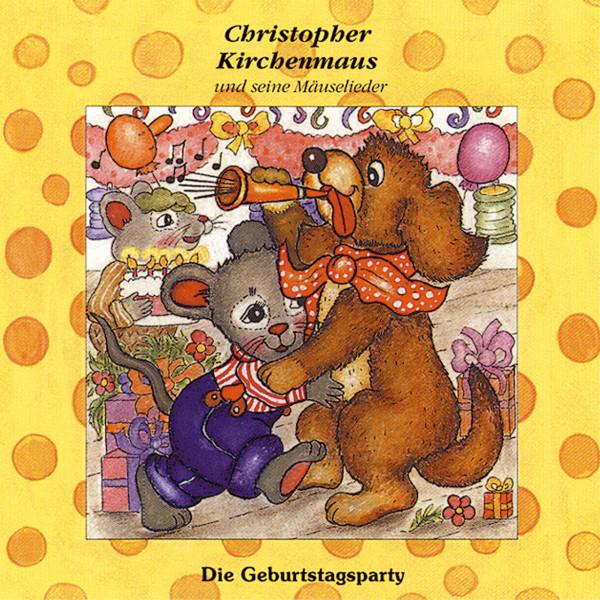 Christopher Kirchenmaus - 16: Die Geburtstagsparty