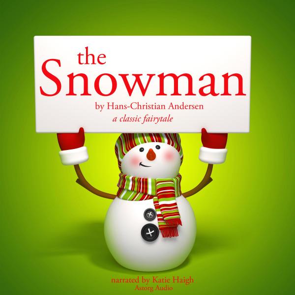 The snowman, a classic fairytale