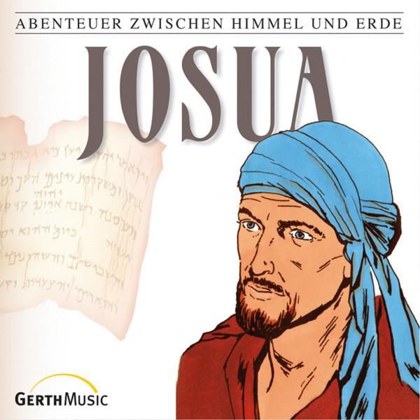 Josua (Abenteuer zwischen Himmel und Erde 7) - Hörspiel