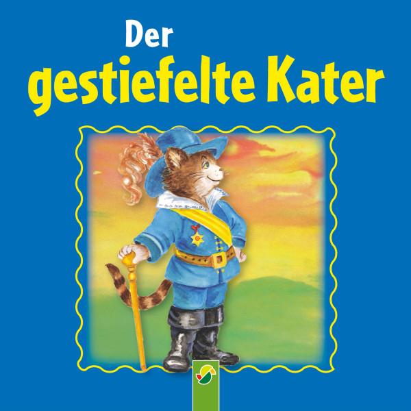 Der gestiefelte Kater - Ein Märchen der Brüder Grimm