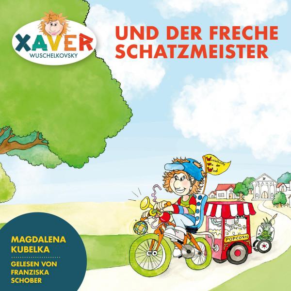 Xaver Wuschelkovksy - Xaver Wuschelkovsky und der freche Schatzmeister