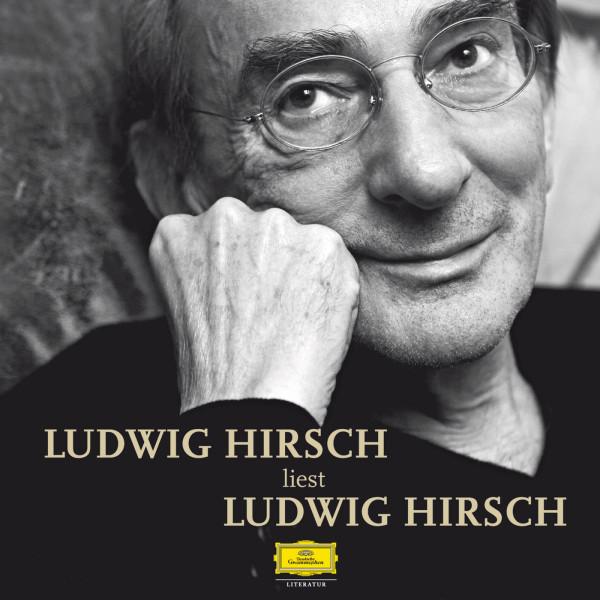 Ludwig Hirsch liest Ludwig Hirsch