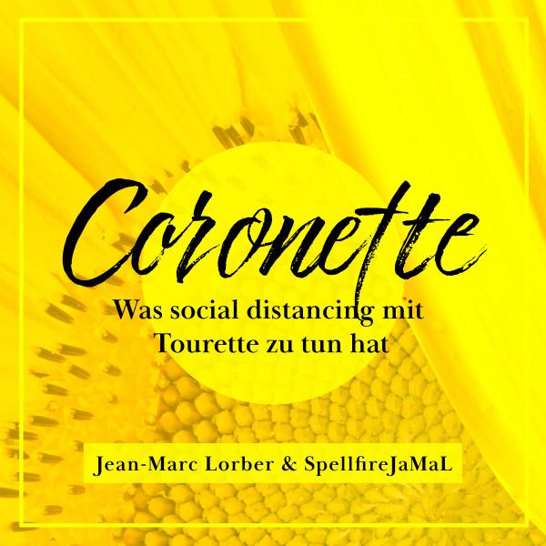 Coronette - Was social distancing mit Tourette zu tun hat