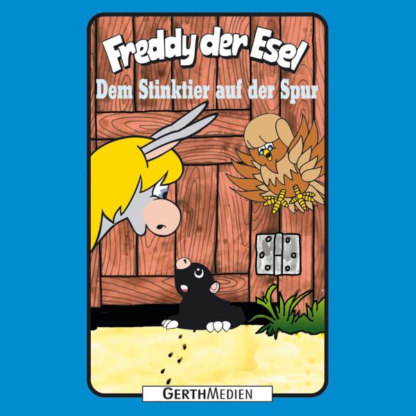 Dem Stinktier auf der Spur (Freddy der Esel 57) - Ein musikalisches Hörspiel