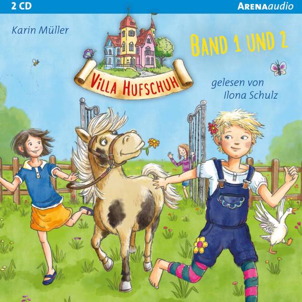 Villa Hufschuh (1 & 2). Ein Pony sorgt für Trubel und Rettung für das Minischwein