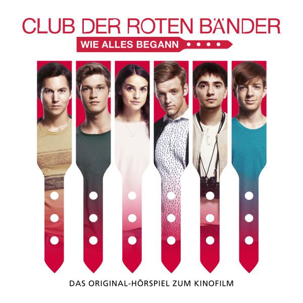 Club der roten Bänder - Das Hörspiel zum Kinofilm