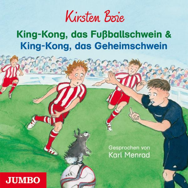 King-Kong, das Fußballschwein und King-Kong, das Geheimschwein