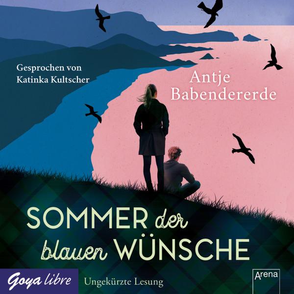 Sommer der blauen Wünsche - Ungekürzte Lesung