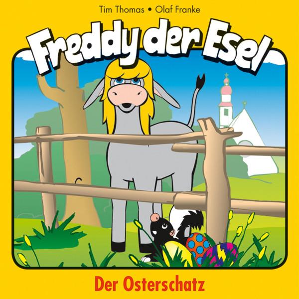 Der Osterschatz (Freddy der Esel 27) - Ein musikalisches Hörspiel